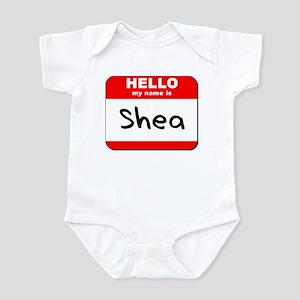 Hello my name is Shea Infant Bodysuit