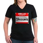 Hello my name is Shauna Women's V-Neck Dark T-Shir