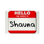 Hello my name is Shauna Rectangle Magnet (10 pack)