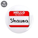 Hello my name is Shauna 3.5