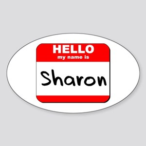 Hello my name is Sharon Oval Sticker