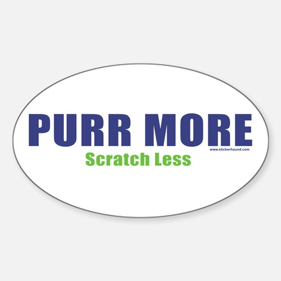 PURR MORE, Scratch Less Oval Decal