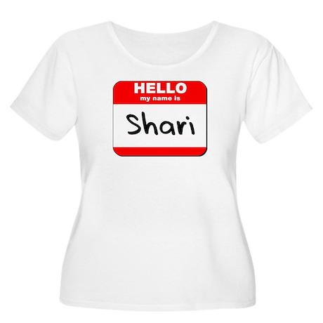 Hello my name is Shari Women's Plus Size Scoop Nec