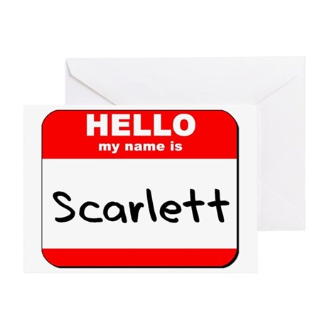 Hello my name is Scarlett Greeting Card
