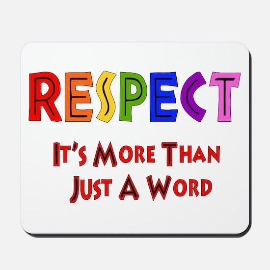 Rainbow Respect Saying Mousepad