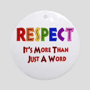 Rainbow Respect Saying Round Ornament