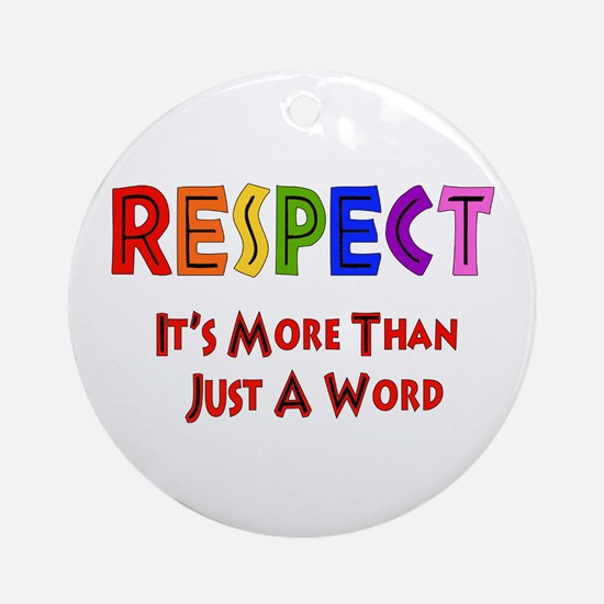 Rainbow Respect Saying Ornament (Round)
