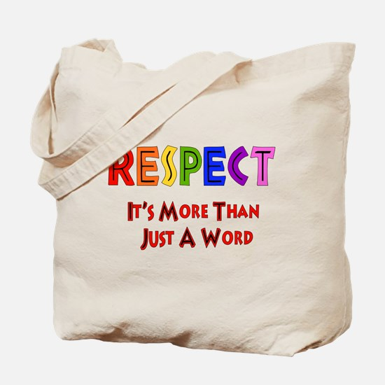 Rainbow Respect Saying Tote Bag