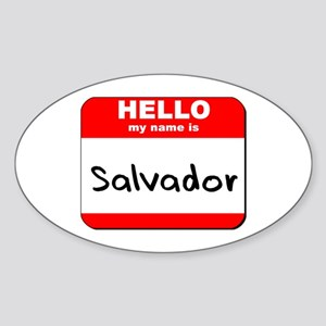 Hello my name is Salvador Oval Sticker