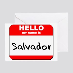 Hello my name is Salvador Greeting Card