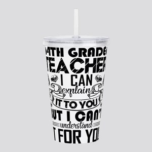 4th Grade Teacher Acrylic Double-wall Tumbler