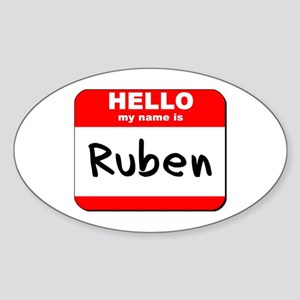 Hello my name is Ruben Oval Sticker