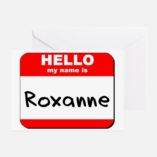 Hello my name is Roxanne Greeting Card