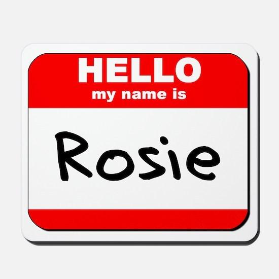 Hello my name is Rosie Mousepad