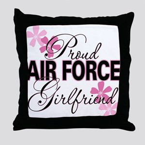 Proud Air Force Girlfriend Throw Pillow