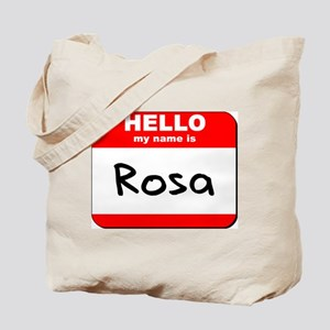 Hello my name is Rosa Tote Bag