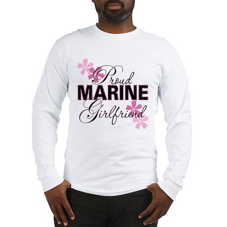 Proud Marine Girlfriend Long Sleeve T-Shirt