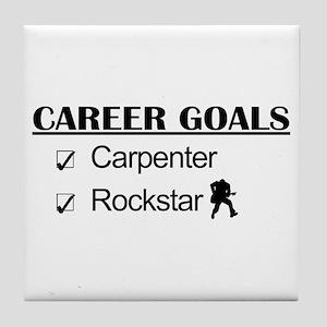 Carpenter Career Goals - Rockstar Tile Coaster