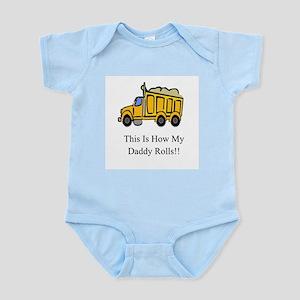 Dump Truck This Is How My Dad Infant Bodysuit