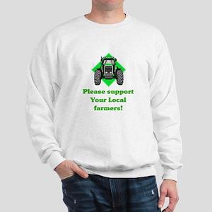 Please Support Your Local Far Sweatshirt