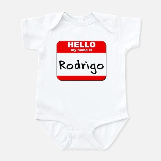 Hello my name is Rodrigo Infant Bodysuit