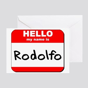 Hello my name is Rodolfo Greeting Card