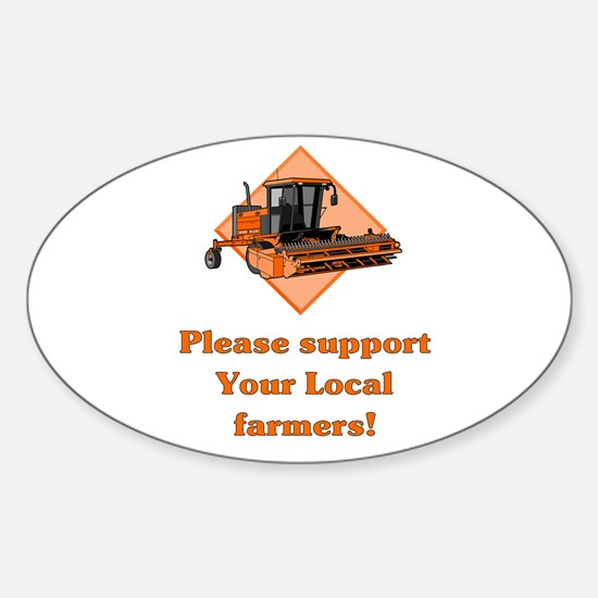 Please Support Your Local Far Oval Decal