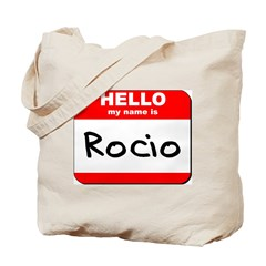 Hello my name is Rocio Tote Bag