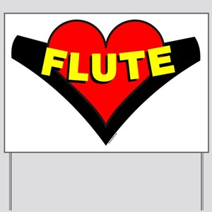 Flute Over Heart Yard Sign