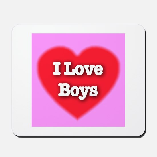 I Love Boys Mousepad