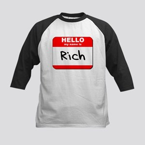 Hello my name is Rich Kids Baseball Jersey