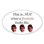 Palin: Not a Feminist Oval Sticker (10 pk)
