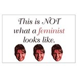 Palin: Not a Feminist Large Poster