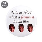 "Palin: Not a Feminist 3.5"" Button (10 pack)"