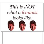 Palin: Not a Feminist Yard Sign