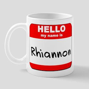 Hello my name is Rhiannon Mug