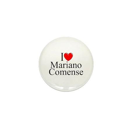 """""""I Love (Heart) Mariano Comense"""" Mini Button"""