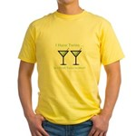 I have twins, so I drink twic Yellow T-Shirt