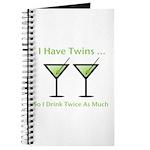 I have twins, so I drink twic Journal