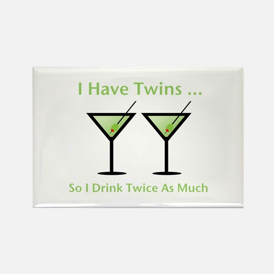 I have twins, so I drink twic Rectangle Magnet