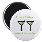 I have twins, so I drink twic Magnet