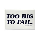 Too Big To Fail Rectangle Magnet (10 pack)