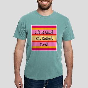 Eat Dessert Firs T-Shirt