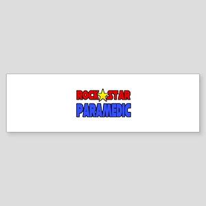 """Rock Star Paramedic"" Bumper Sticker"