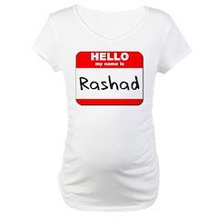 Hello my name is Rashad Shirt