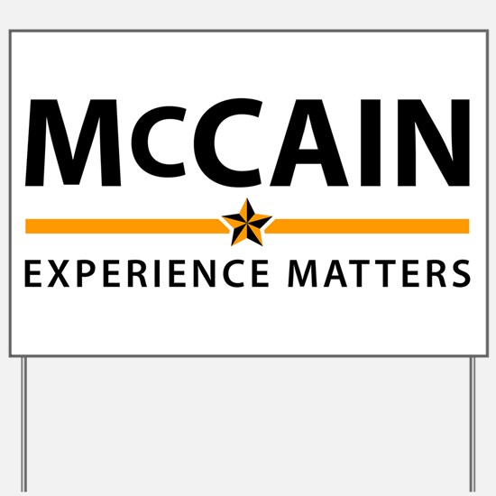 McCain: Experience Matters Yard Sign