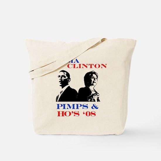 Obama/Clinton Pimp's and Ho's Tote Bag