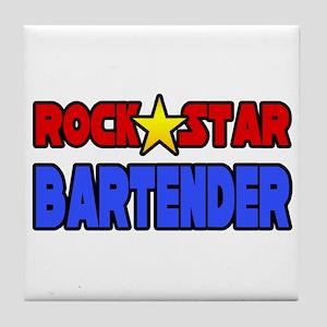"""""""Rock Star Bartender"""" Tile Coaster"""