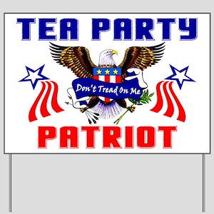 """Tea Party Patriot"" Yard Sign"