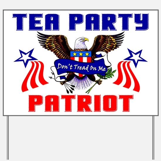 """Tea Party Patriot"" Yard Sign"
